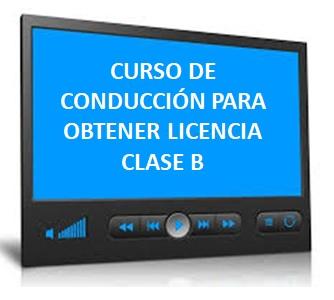 Curso de Conducción para Licencia Clase B (por acreditar)